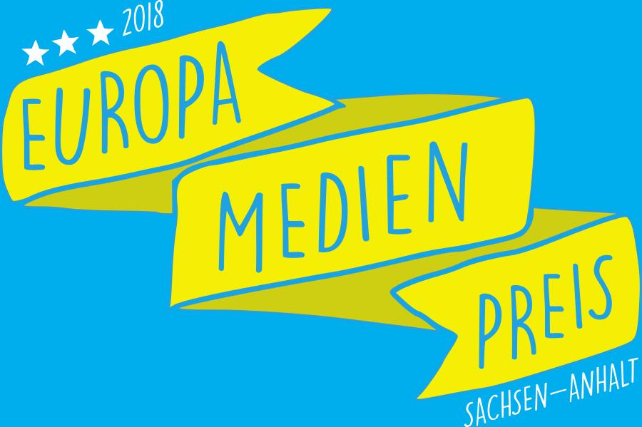 Europa.Medien.Preis Sachsen-Anhalt 2018
