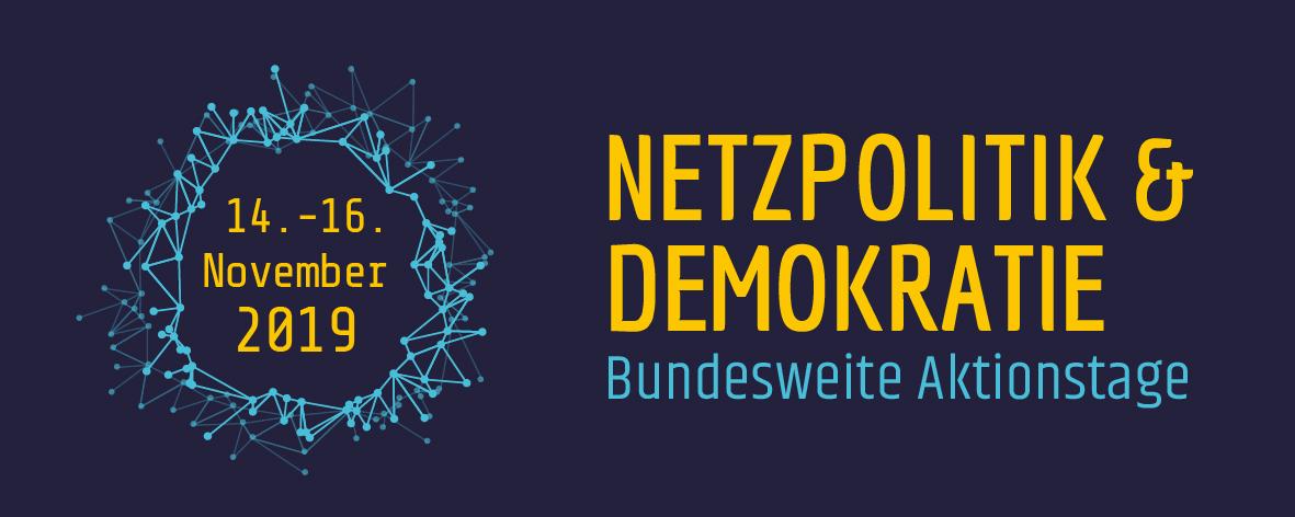 Bundesweite Aktionstage Netzpolitik & Demokratie 2019