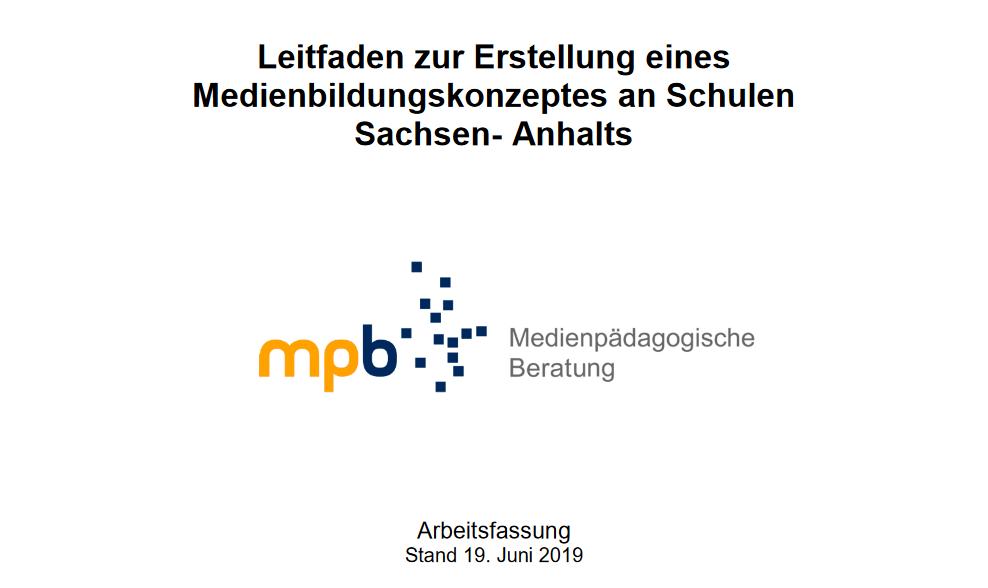 Leitfaden zur Erstellung eines Medienbildungskonzeptes an Schulen Sachsen-Anhalts veröffentlicht