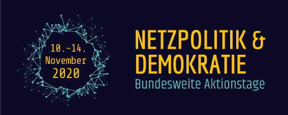Bundesweite Aktionstage Netzpolitik & Demokratie 2020